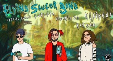 "Koncertas ""Raketoje"": Flying Saucer Gang (Tour) Klaipėda"