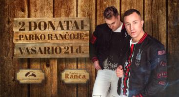 """IŠPARDUOTA: Du Donatai – """"Parko rančoje""""!"""