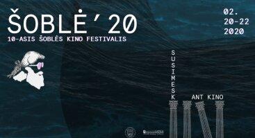 10-asis Tarptautinis ŠOBLĖS Kino Festivalis