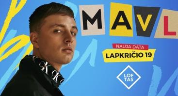 MAVL (Мэвл) / Vilnius
