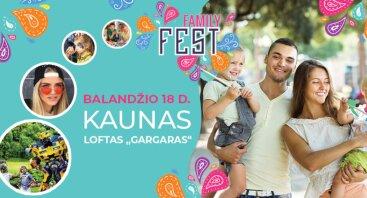 """""""Family Fest"""" Kaunas - unikalus miesto festivalis šeimai"""