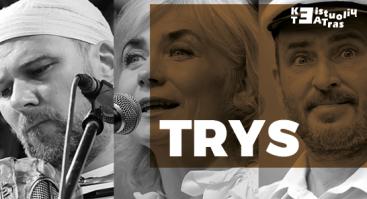 """Keistuolių teatro koncertas """"TRYS"""""""
