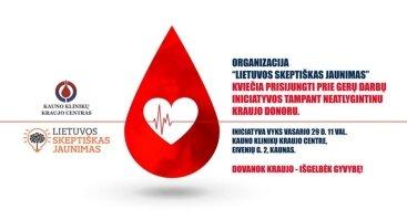 Dovanok kraujo - išgelbėk gyvybę