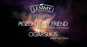 Pigeon is My Friend + Cigarsukis