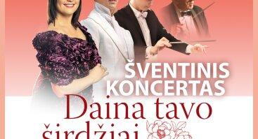 DAINA TAVO ŠIRDŽIAI – šventinis koncertas