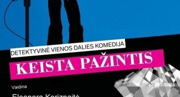 KEISTA PAŽINTIS – detektyvinė komedija  PREMJERA