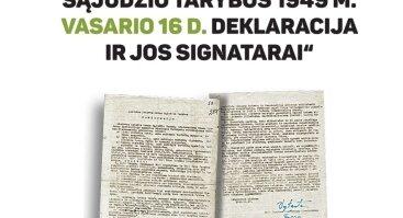 """Edukacinė paroda """"Lietuvos Laisvės Kovos Sąjūdžio Tarybos 1949 m. vasario 16 d. deklaracija ir jos signatarai"""""""