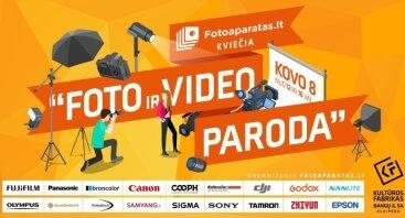 FOTO ir VIDEO paroda