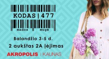 Mugė KODAS|477 Kauno Akropolyje-RENGINYS ATŠAUKTAS