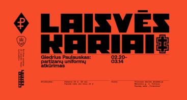 """Dizainerio Giedriaus Paulausko paroda """"Laisvės kariai"""": partizanų uniformų atkūrimas"""