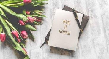 Tikslų link | Kaip daryti mažiau ir turėti daugiau?