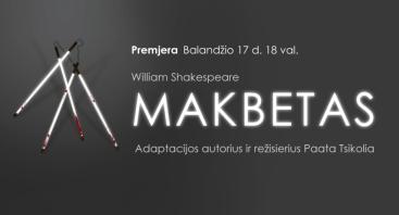 "PERKELTAS.Premjera | Viljamas Šekspyras ""MAKBETAS"""