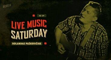 Live Music Saturday: Rolandas Paškevičius