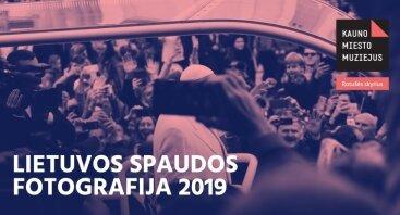 "Paroda ""Lietuvos spaudos fotografija 2019"""
