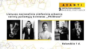 """Festivalis AVANTI: LNSO varinių pučiamųjų kvintetas ,,PhilBrass"""""""
