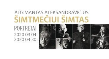 """Algimanto Aleksandravičiaus fotografijų paroda """"Šimtmečiui šimtas"""""""