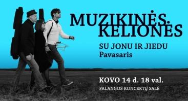 MUZIKINĖS KELIONĖS su Jonu ir Jiedu. Pavasaris