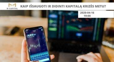 Seminaras Internetu: Kaip išsaugoti ir didinti kapitalą krizės metu? Kėdainiuose