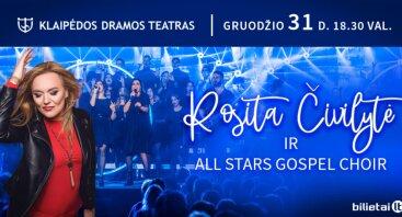 Rosita Čivilytė ir All Stars Gospel Choir | Naujametinis gyvo garso koncertas | Klaipėda