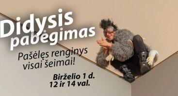 DIDYSIS PABĖGIMAS