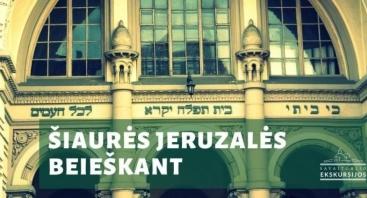 Šiaurės Jeruzalės beieškant: ekskursija po žydišką Vilnių