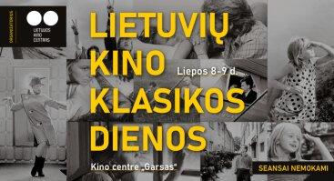 Lietuvių kino klasikos dienos #2 / Atviri kino seansai