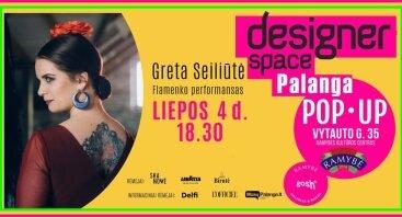 Flamenko Performansas   Designer Space Pop • Up Palanga 07.04