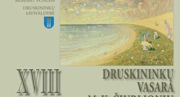 XVIII tarptautinis menų festivalis Druskininkų vasara su M. K. Čiurlioniu