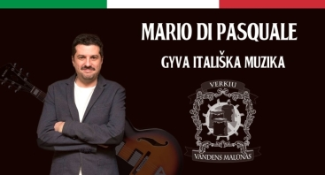 Itališkų dainų vakaras - Mario Di Pasquale
