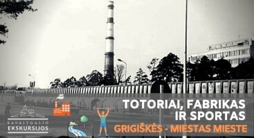 Ekskursija Grigiškėse: totoriai, fabrikas ir sportas