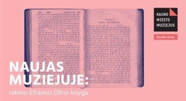 Naujas muziejuje: rabino Efraimo Ošrio knyga
