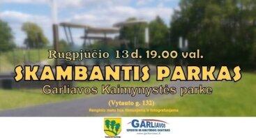 """Vasaros renginių ciklas """"Skambantis parkas"""" (rugpjūčio 13 d.)"""