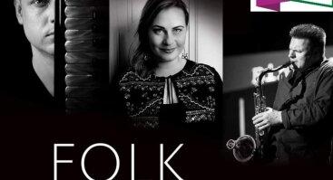 Folk Trio | Post folkloro vakaras