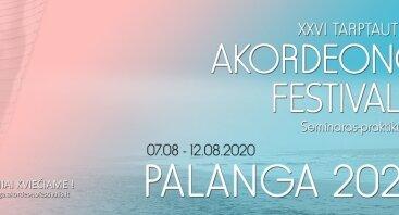 """XXVI tarptautinis akordeono festivalis seminaras-praktikumas """"Palanga 2020"""""""