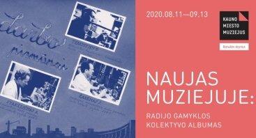 Naujas muziejuje: radijo gamyklos kolektyvo albumas