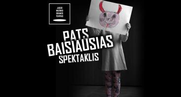 JMDT | PATS BAISIAUSIAS SPEKTAKLIS, rež. Luka Kurjački