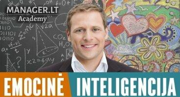 Mokymai: Emocinė inteligencija ir sėkmė - emocinio intelekto lavinimas