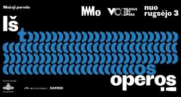 """MO ir VCO paroda """"Iš tos operos"""""""