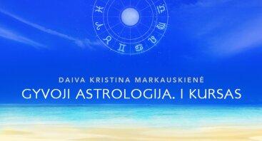 Astrologijos I kursas (10 paskaitų, 40val.). Gimimo horoskopo analizė