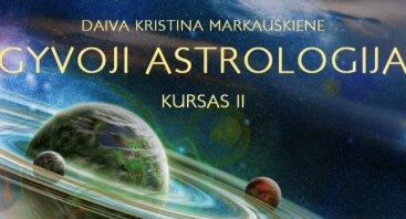 Astrologijos II kursas (40val.) Prognozavimo ir suderinamumo pagrindai.