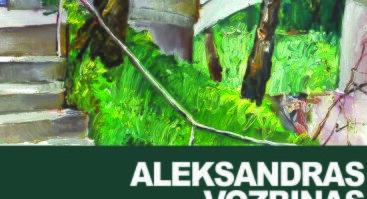 """Aleksandro Vozbino tapybos paroda """"Mano Druskininkai"""""""