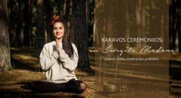 Judesio/šokio/meditacijos praktika su kakavos ceremonija