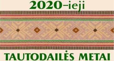 """2020-ieji − Tautodailės metai"""