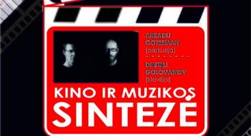 """Muzikos ir kino sintezė/Festivalis """"Muzikos savaitė"""""""