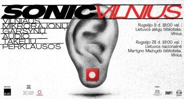 Vilniaus mikrorajonų garsynų audio takelių perklausa