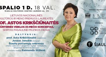 Lietuvos nacionalinės kultūros ir meno premijos laureatės prof. Astos Krikščiūnaitės kūrybinės veiklos 35-mečio koncertas