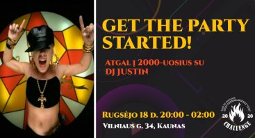 GET THE PARTY STARTED su DJ JUSTIN | Challenge restoranas