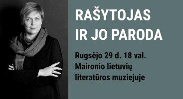 RAŠYTOJAS IR JO PARODA (IV)