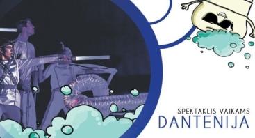 """Socialinis projektas - spektaklis vaikams """"Dantenija"""""""