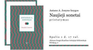 """Antano A. Jonyno knygos ,,Naujieji sonetai"""" sutiktuvės"""
